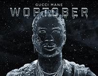 Gucci Mane - Woptober