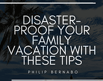Disaster-Proof Your Family Vacation With These Tips