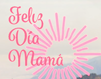 Project: Mother´s day promo for Grupo Cever