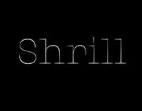 Shrill Typeface