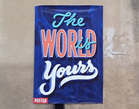 THE WORLD IS YOURS • POSTER