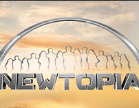 Newtopia Reality Show Promo/ Art Director 2014