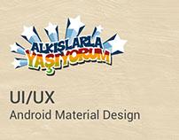 Alkışlarla Yaşıyorum - UI/UX - Android Material Design