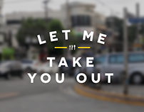Let Me Take You Out