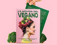 La movida del vegano