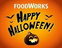 FoodWorks Halloween 2017 Creative Proposal