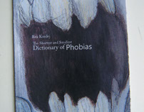 The Shortest and Smallest Dictionary of Phobias