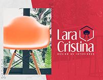 Rebranding - Lara Cristina | Design de Interiores