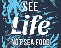 See LIFE not sea food