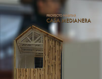 Proyecto Habitar: Casa Medianera