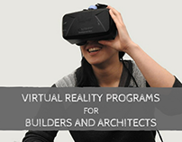 Virtual Reality Programs for Builders and Architects