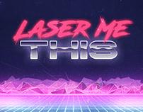 Laser Me This Design