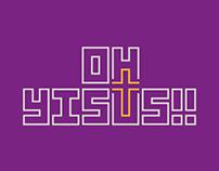Branding - Oh Yisus!!