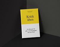 Book: To Criticize – A Manual