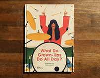 what do grown-ups do all day? | little gestalten | book