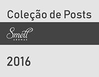 Coleção de posts - Smell Aromas - 2016