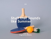 Stuff that Sounds like Summer