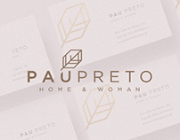 Pau Preto Home & Woman