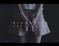 ABOUT WAYNE - RIVERSIDE musicvideo