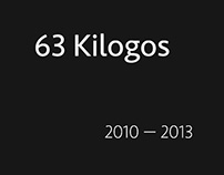 63 Kilologos | 2010-2013