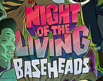 Night of the Living Baseheads