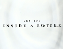 THE ART INSIDE A BOTTLE