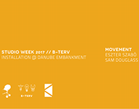 KÉK//B-Terv//Studio Week 2017//Movement