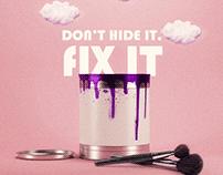 Don't Hide It Fix It Campaign - Social Media