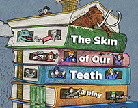 Skin of Our Teeth Promotion Material
