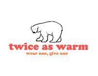 Spread Warmth