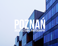 Poznań - Architectural Photography