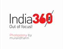India 360 / Out of Focus! Photo Story