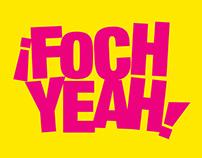 FOCH YEAH