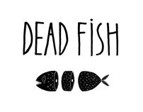 DEAD FISH PATTERNS
