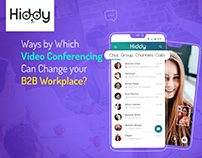 Video Conferencing Can Change Your B2b Workplace?