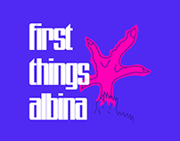 First things Albina