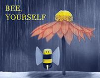 Bee, Yourself