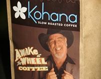 """""""Awake at the Wheel"""" Kohana Coffee"""