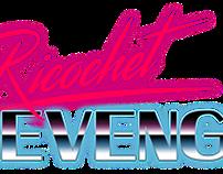 Ricochet Revenge