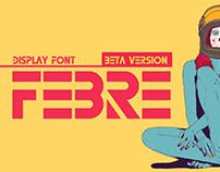 FEBRE - FREE FONT