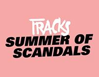 Summer Of Scandals
