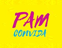 Projeto Canal Pam Convida