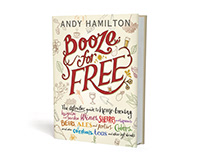Andy Hamilton - Booze for Free Book Cover