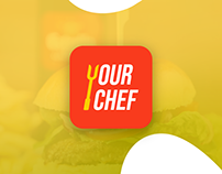 YOUR CHEF // UI/UX DESIGN // FOOD DELIVER APP