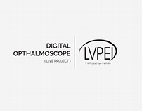Digital Ophthalmoscope - L.V.P.E.I. (Live Project)