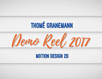 Demo Reel 2017 - Thomé Granemann