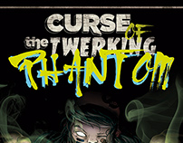 Curse of the Twerking Phantom - Posters