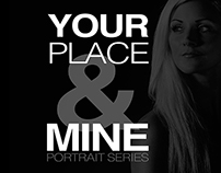 'Your Place & Mine' - Portrait Series
