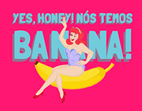 """Ilustração """"Yes, Honey! Nós temos banana!"""