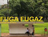 Fuga Fugaz [versão do diretor]; inacabado